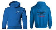 IF YOU WANT ME TO LISTEN personalised with name tractor kid's hoodie hoody sweat