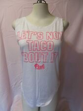 VICTORIA'S SECRET ~ PINK ~ SHIRT ~ LET'S NOT TACO BOUT IT ~ TANK TOP ~ SMALL