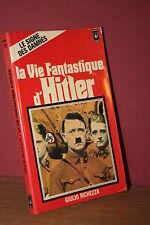 Giulio Richezza La vie fantastique d' Hitler Le signe des damnés (pocket - 1978)