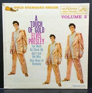 Elvis Presley - A Touch of Gold Volume 3 - RCA VICTOR EPA-5141 MAROON LABEL