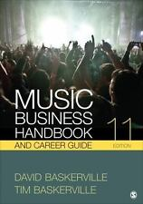 Music Business Handbook and Career Guide by David Baskerville and Tim...