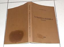 Luisa Larese Cella LA BADESSA DUEMILA Romanzo 1 ed 1978