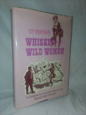 Cy Martin WHISKEY & WILD WOMEN Saloons & Bawds of the Old West HB prostitution