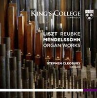 NEW Liszt,  Reubke & Mendelssohn: Organ Works (Audio CD)