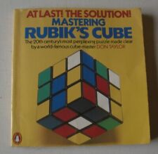 At Last the Solution! Mastering Rubik's Cube by DON TAYLOR - 1981 Paperback