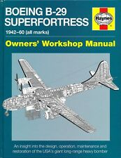 Boeing B-29 Superfortress - 1942-60 (all marks) - Owners' Workshop Manual - New