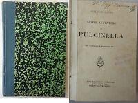 Gugliemo Lattes 'Nuove avventure di Pulcinella' ill. di Ferruccio Moro - SANDRON
