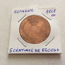 Pièce de 5 cts  de escudo  1868 OM Espagne