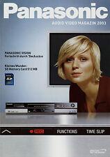 Catalogo Panasonic Audio Video rivista 2003 Cuffie TV DVD Camcorder