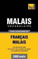 Vocabulaire Français-Malais Pour l'Autoformation. 5000 Mots (2013, Paperback)