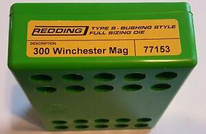 77153 REDDING TYPE-S FULL LENGTH BUSHING SIZING DIE - 300 WIN MAG - BRAND NEW