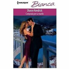 Comprada Por Su Marido: (Bought by Her Husband) (Harlequin BiancaBoug-ExLibrary