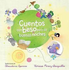 Cuentos Con Beso Para Las Buenas Noches by Vanesa Pérez-Sauquillo (2014,...