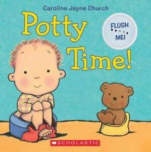 Potty Time! - Board book By Church, Caroline Jayne - GOOD