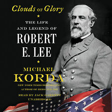 Clouds of Glory: The Life and Legend of Robert E. Lee Audio CD – Audiobook, CD
