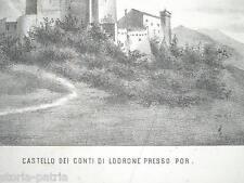 TRENTINO_TRENTO_CONTEA DI LODRONE_CASTELLO_POR_ANTICA VEDUTA_LITOGRAFIA DELL'800