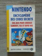 NINTENDO - Encyclopédie des Codes Secrets- 200 jeux pour consoles - Ed.Marabout