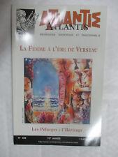 Revue Atlantis Numéro 406 La Femme à l'ère du Verseau,Les Pélasges:l'héritage