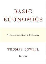 Basic Economics: A Common Sense Guide to the Economy, Thomas Sowell, Good Book