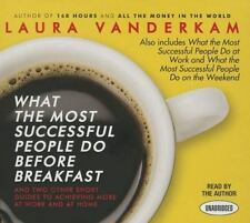 What the Most Successful People Do Before Breakfast : And Two Other Short...