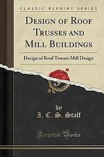 Design of Roof Trusses and Mill Buildings: Design of Roof Trusses Mill Design (C