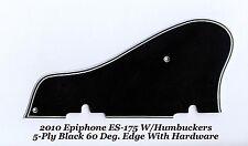 2010 ES-175 5-Ply Black Pickguard W/Hardware 60 Deg Bevel for Epiphone Project