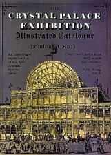 The Crystal Palace Exhibition Illustrated Catalogue (Dover Pictorial Archive Ser