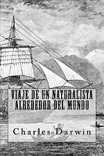 Viaje de un Naturalista Alrededor Del Mundo (Spanish Edition) by Charles...