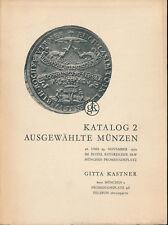 HN KASTNER Katalog 2 November 1972 Munchen Ausgewahlte Munzen Monete tedesche
