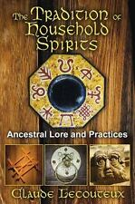 NEW - The Tradition of Household Spirits: Ancestral Lore and Practices