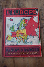 RARE COMLPLET ancien album d'images chocolat Pupier l'europe