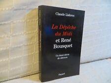 la dépêche du midi et René Bousquet par Claude Llabres