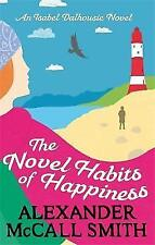The Novel Habits of Happiness by Alexander McCall Smith (Paperback)
