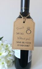 "1 Personalised Handmade ""will You Be My Bridesmaid"" Kraft Tags With Twine"