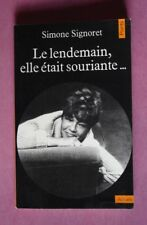 R110773 Simone Signoret  - Le Lendemain, elle était souriante  (Französisch)