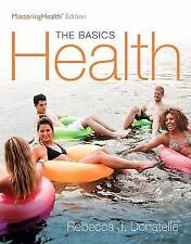 Health The Basics The MasteringHealth Edition by Rebecca J. Donatelle (2016)
