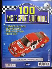 FASCICULE  7  100 ANS DE SPORT AUTOMOBILE PORSCHE 911S WALDEGAARD TOUR DE CORSE