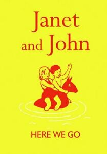 Janet and John: Here we Go (Janet and John Books) by Mabel O'Donnell Hardback