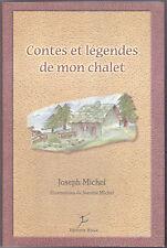 Contes et légendes de mon chalet, Joseph MICHEL