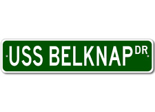 USS BELKNAP APD 34 Ship Navy Sailor Metal Street Sign - Aluminum