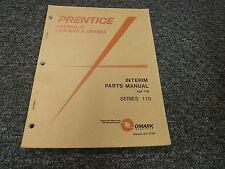 Prentice 110BC Hydraulic Log Loader Stacker Interim Parts Catalog Manual
