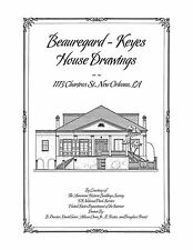 Beauregard-Keyes House Drawings, New Orleans - Architectural House Plans