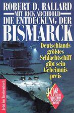 DIE ENTDECKUNG DER BISMARCK - Robert D. Ballard - Ullstein TB
