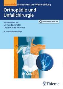 Orthopädie und Unfallchirurgie essentials - 9783132438842 DHL-Versand PORTOFREI
