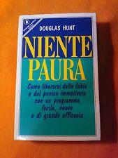 LIBRO DOUGLAS HUNT - NIENTE PAURA - SPERLING & KUPFER EDITORI 1990