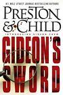 Gideon Crew: Gideon's Sword No. 1 by Douglas Preston and Lincoln Child (2011, Hardcover)