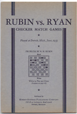 Rubin vs.Ryan 1935 Checker Match Games Played at Detroit Mich.Soft Cover 42 Page