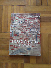 Piccola Guida Di Roma - Anno Santo 1950 - Venticinquesimo Giubileo