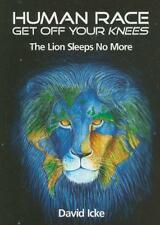 Human Race Get Off Your Knees: The Lion Sleeps No More by David Icke, NEW Book,