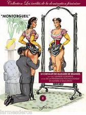LE CHEVALET DE MADAME DE BRANDES Domination féminine B. MONTORGUEIL Fétichisme
